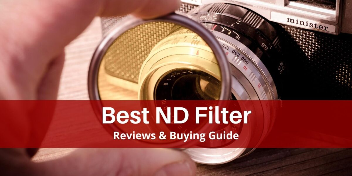 Best ND Filter for Landscape Photography