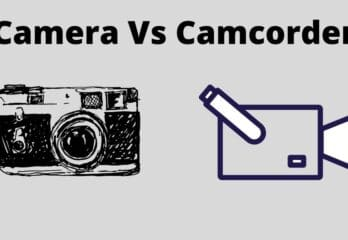Difference Between Camera and Camcorder